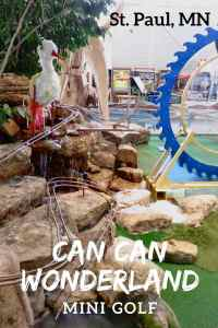 Can Can Wonderland Mini Golf in St Paul Minnesota