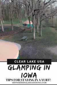 Glamping Iowa. Tips for staying in a yurt in the USA!