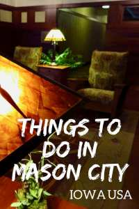 Things to do in Mason City Iowa. From Frank Lloyd Wright to the Sound of Music to Meredith Willson's Music Man! #masoncity #iowa