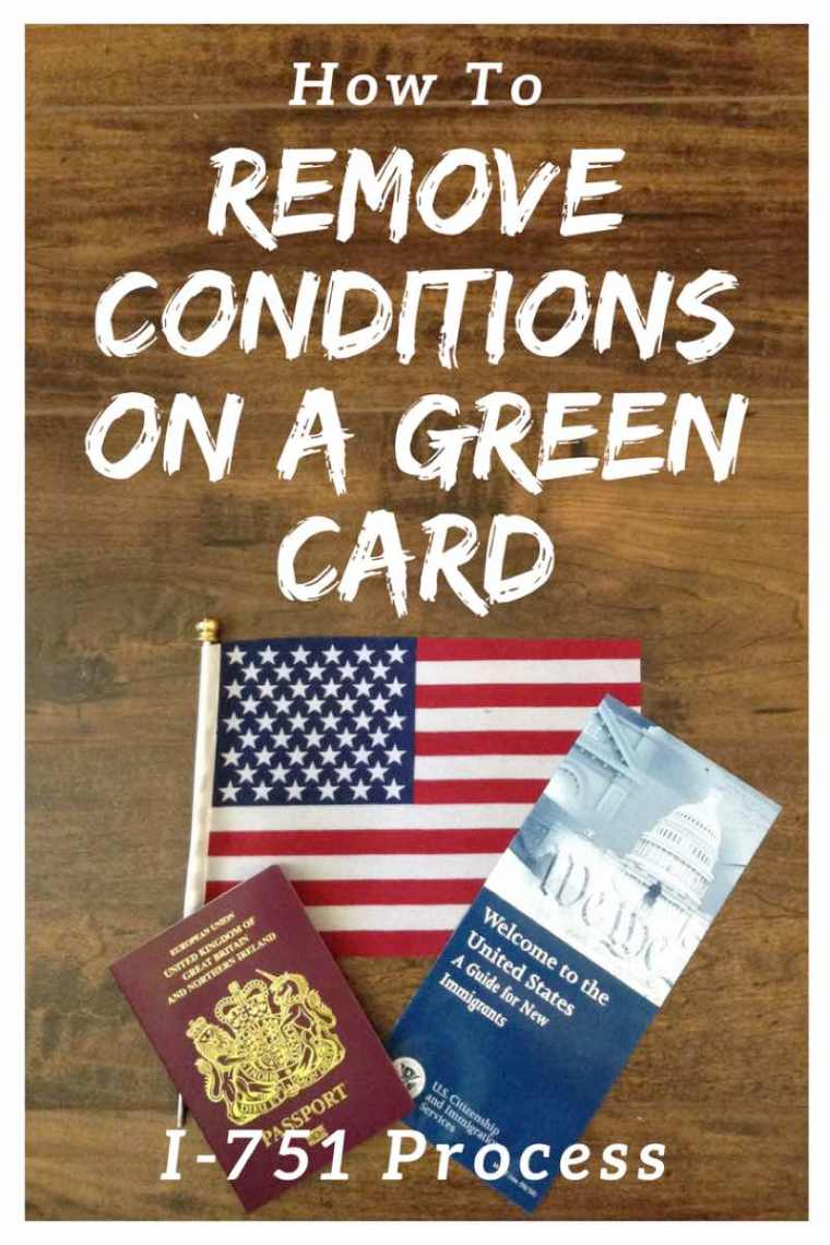 How to remove conditions on Green Card with the USA I-751 application process.