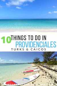 Things to do on Providenciales Turks and Caicos