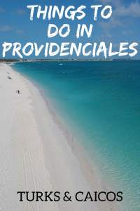 Turks and Caicos Islands: Things to do in Providenciales and the Grace Bay area! #turksandcaicos #gracebay #caribbean