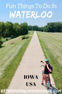 Fun Things To Do in Waterloo Iowa. Did you know there are over 100 miles of paved bike trails in the Cedar Valley area in Iowa?!