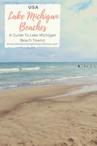 Lake Michigan Beaches in Midwest USA: A guide to Lake Michigan beach towns in Wisconsin, Illinois, Indiana and Michigan!