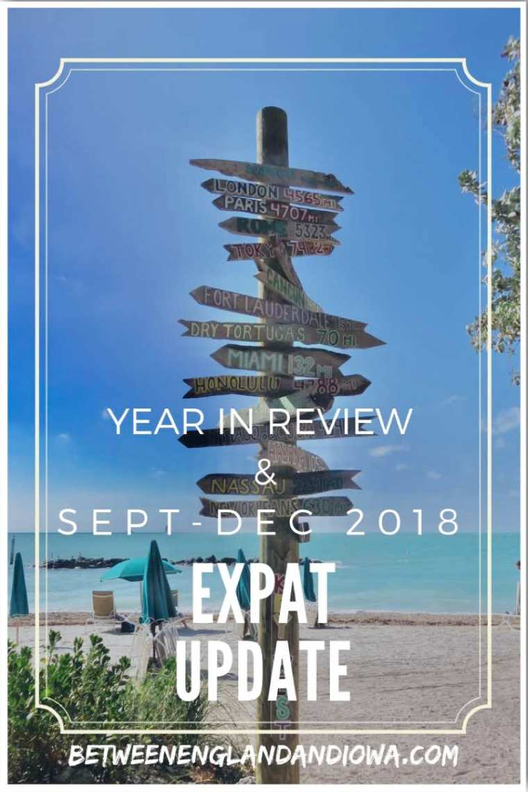 2018 Travel Year in Review and Sept - Dec Expat Update