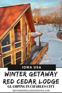 Looking for a winter weekend getaway in Iowa USA? Check out the Red Cedar Lodge cabin rentals in Iowa! (Including things to do in Charles City Iowa!)