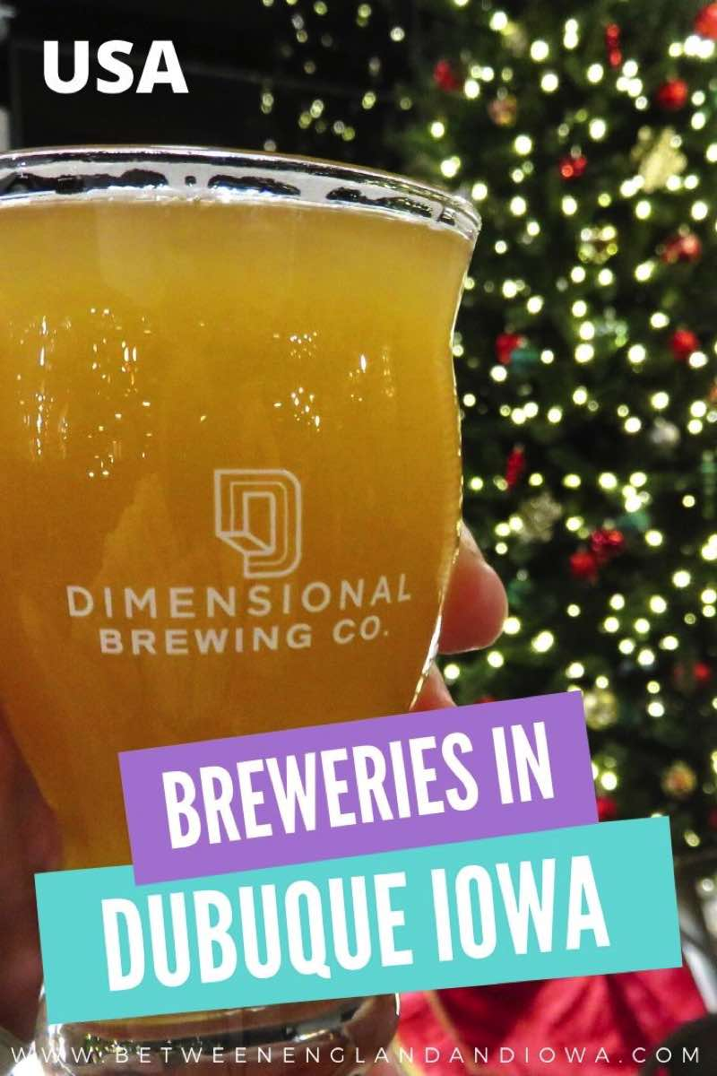 Breweries in Dubuque Iowa USA.