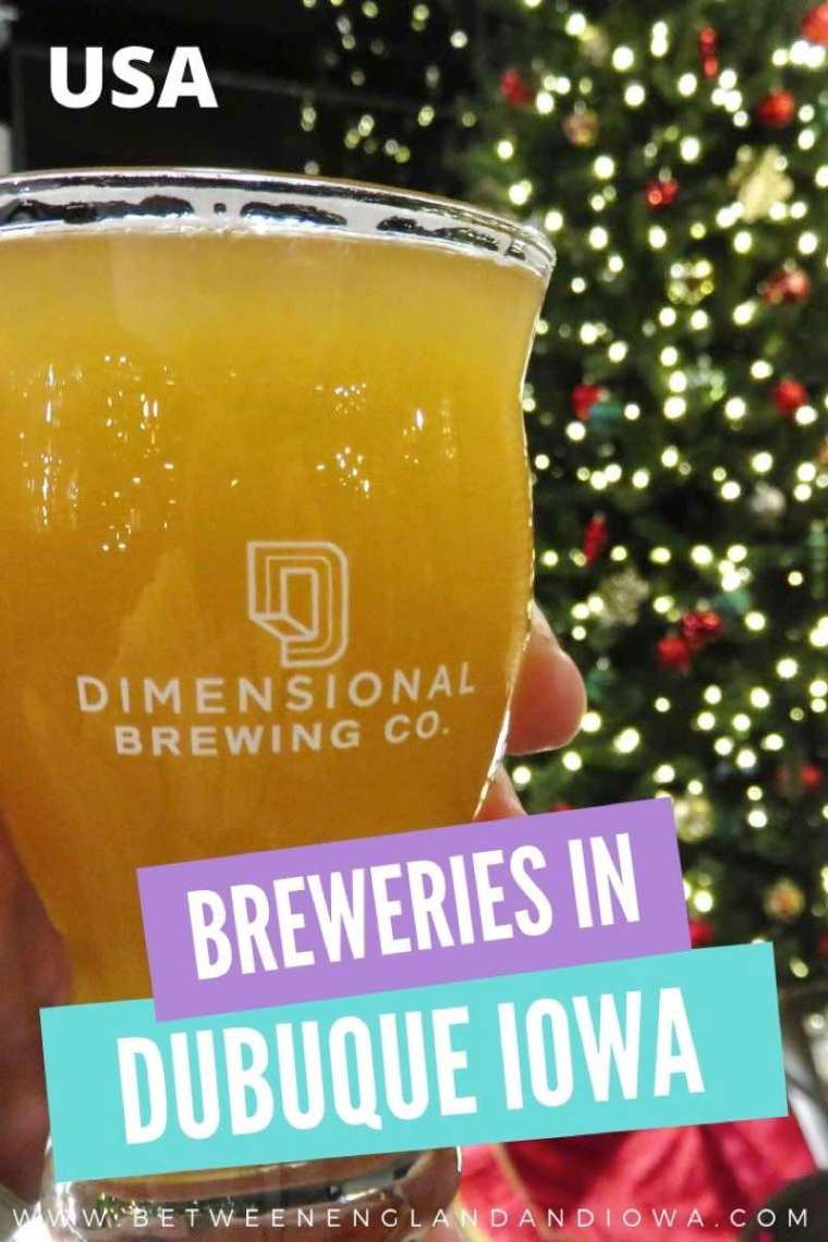 Breweries in Dubuque Iowa USA.