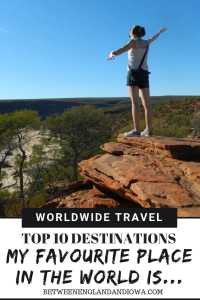 Top 10 destinations. After travelling to over 40+ countries (and still counting) my favourite place in the world is...!