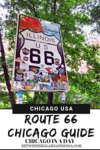 Route 66 Chicago USA: A guide to seeing Chicago in a day and tips for starting Route 66!