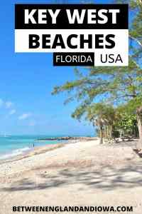 A guide to Key West Beaches in Florida Keys, Florida USA