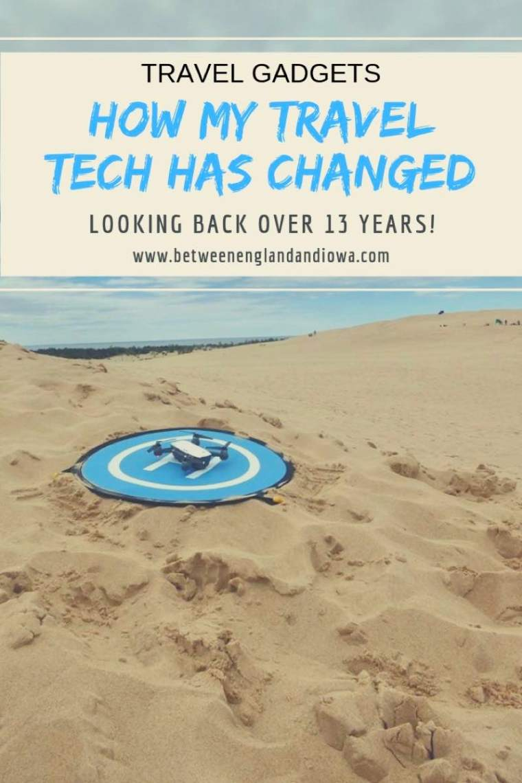 How my travel tech has changed in 13 years!