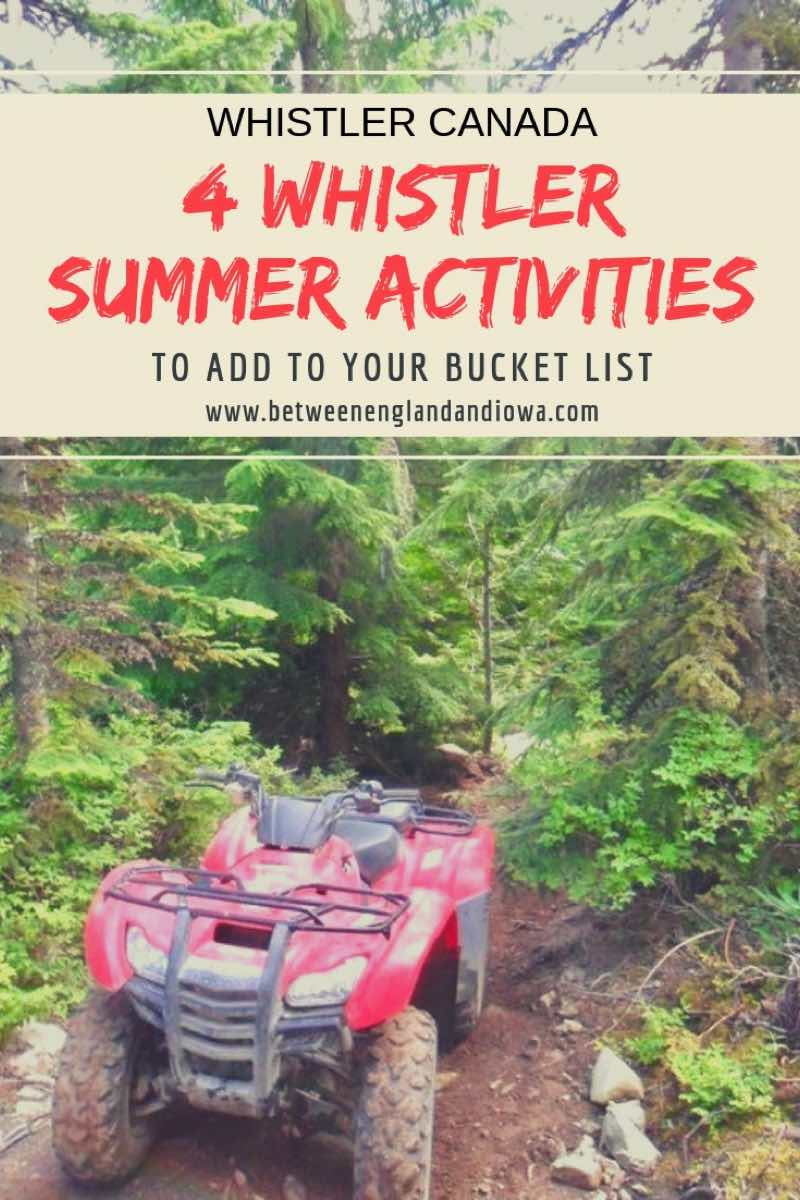 4 adventurous Whistler summer activities to add to your Canadian bucket list!