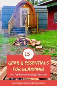 15+ Glamping accessories and essentials to add to your packing list! Including a free printable glamping checklist!