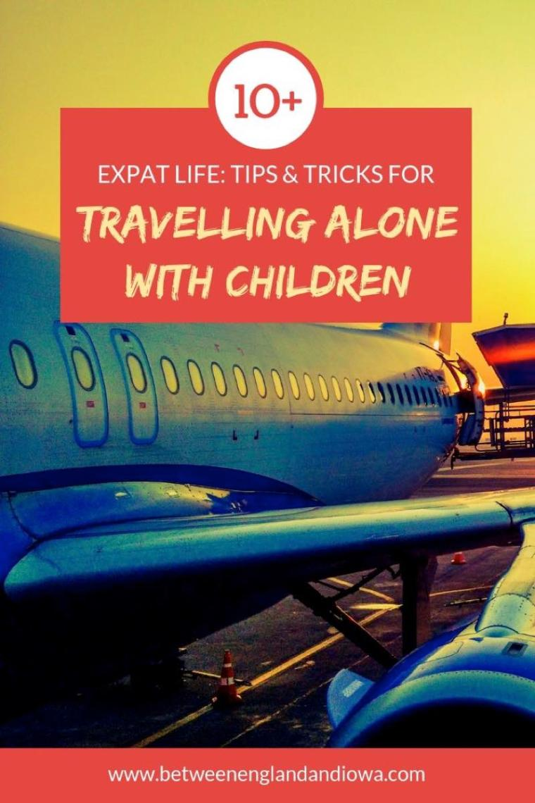 Expat Life: Travelling alone with children. Are you planning on flying long haul with children? Here are some tips and tricks to make the flight day more comfortable!