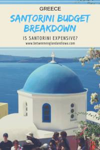 Santorini Budget Guide. How expensive is it to visit Santorini Greece?