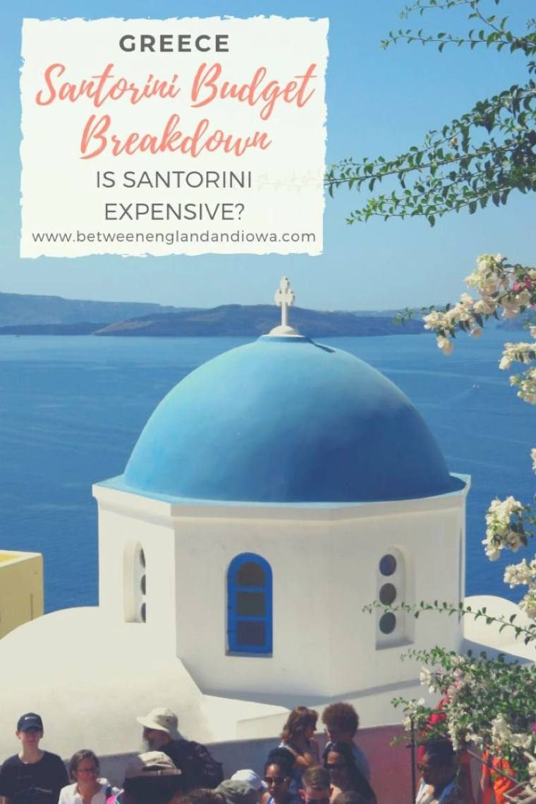 Santorini Budget Breakdown: Is Santorini expensive? Visiting the Greek Island of Santorini