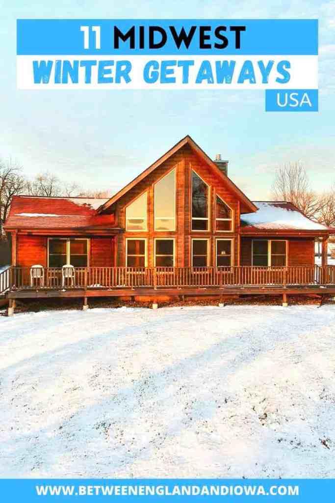 11 Midwest Winter Getaways USA