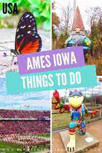 What to do in Ames Iowa