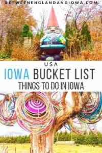 Iowa Bucket List Things To Do In Iowa