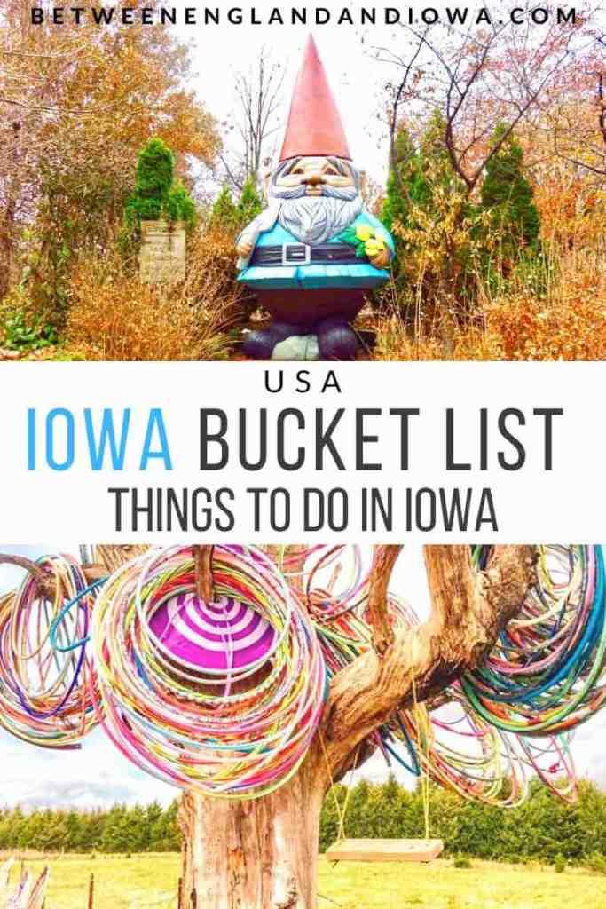 Iowa Bucket List Things To Do In Iowa
