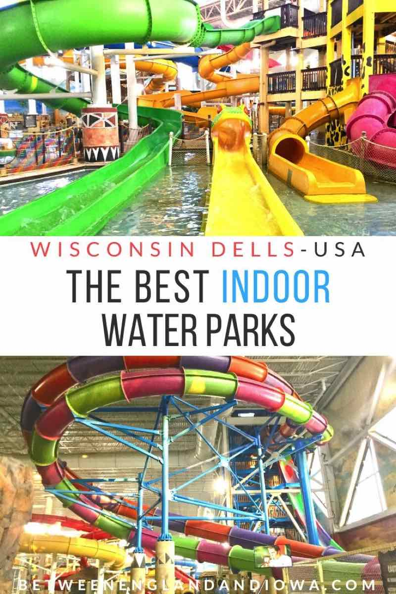 The Best Indoor Water Parks in the Wisconsin Dells USA