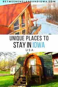 Unique places to stay in Iowa USA.