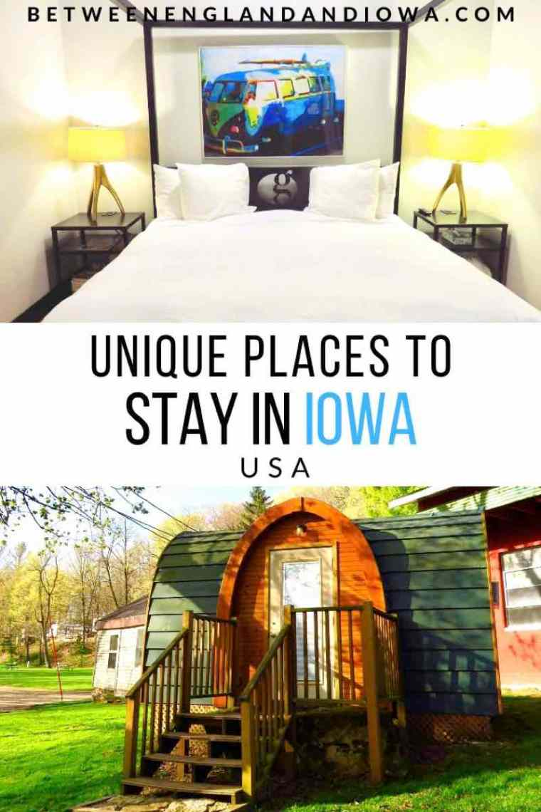 Unique places to stay in Iowa USA, from hotels to yurts!