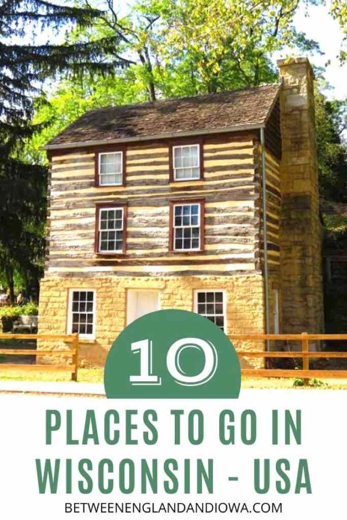10 Places to go in Wisconsin USA