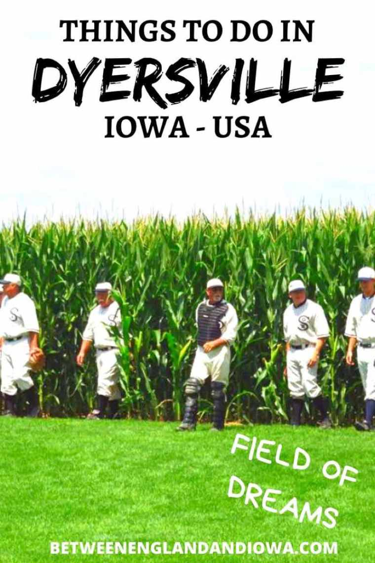 Things to do in Dyersville Iowa USA - Home of the Field of Dreams Movie Site