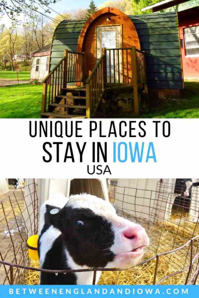 Unique Places To Stay In Iowa USA