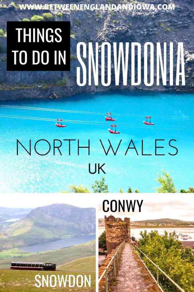 Things to do in Snowdonia National Park in North Wales UK