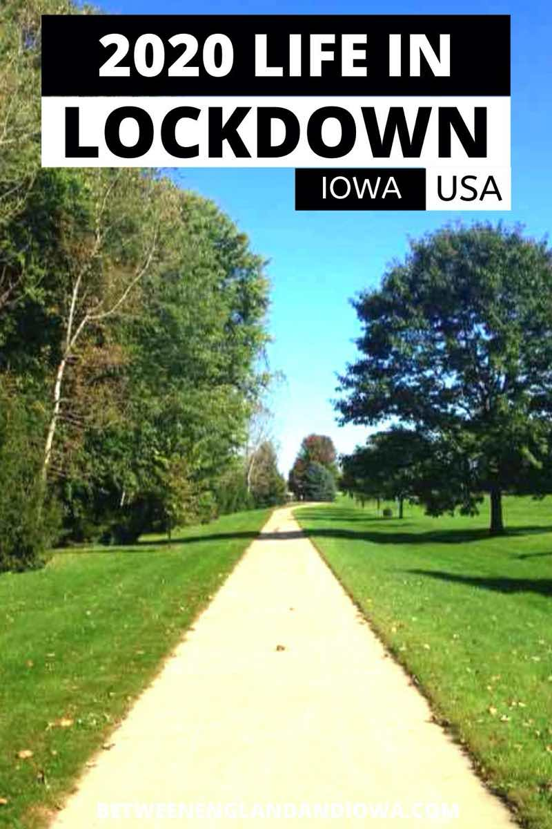 Life in Lockdown Iowa USA 2020