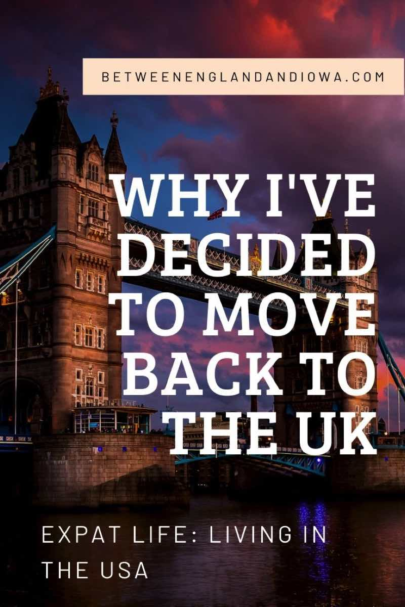 Why I've decided to move back to the UK: Expat Life - Brit living in the USA