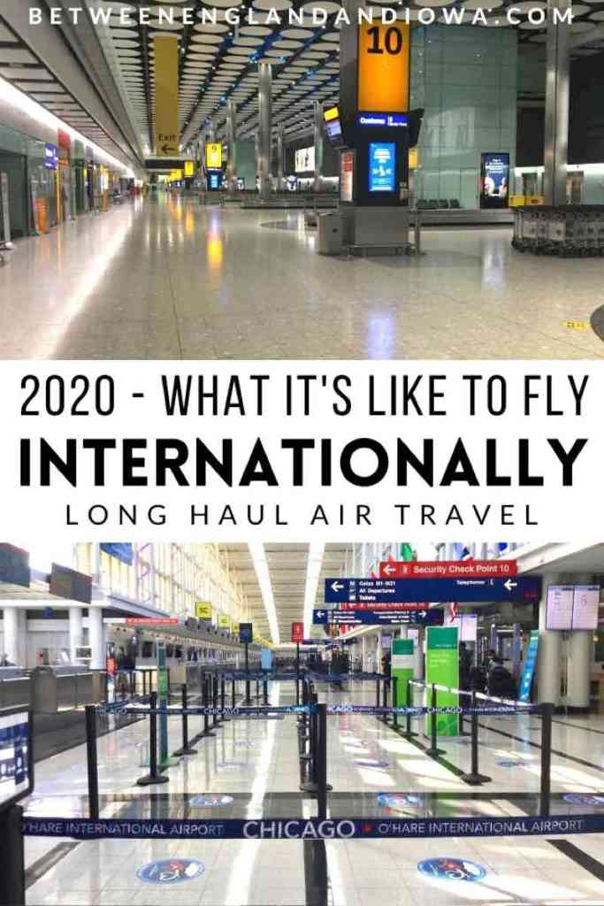 International Long Haul Air Travel in 2020: My experience flying from USA to UK (ORD to LHR) in June 2020