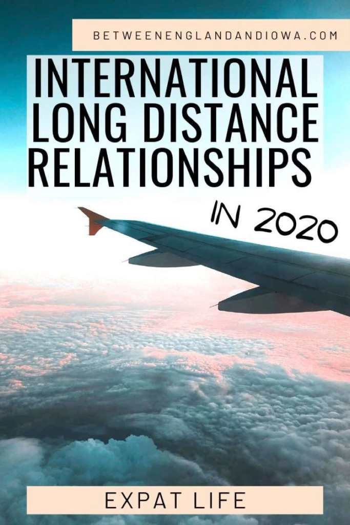 Being in an International Long Distance Relationship in 2020