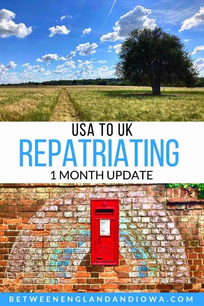 Repatriating back to the UK: 1 month update