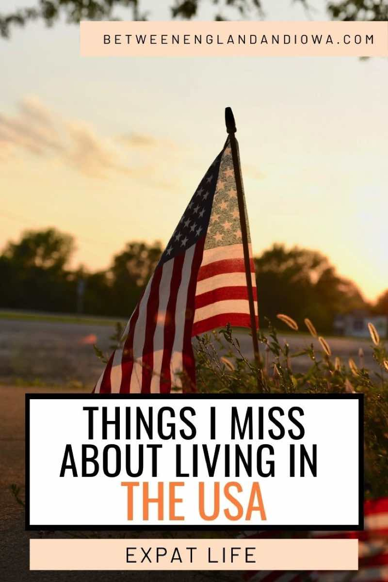 Things I Miss About Living In The USA